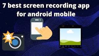 7 best screen recording apps for android mobile