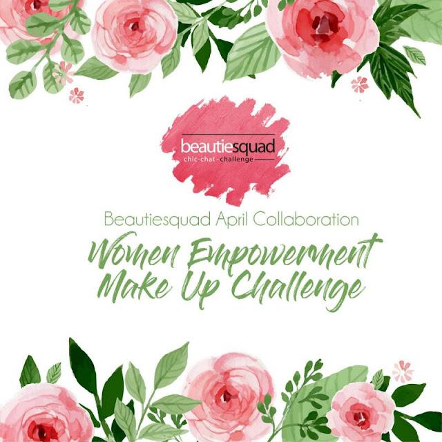 Woman Empowerment Makeup Challenge