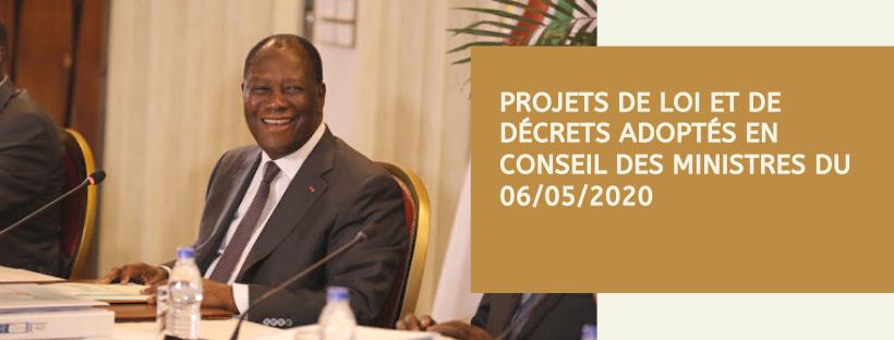 Projets de loi et de décrets adoptés en Conseil des Ministres du 06/05/2020