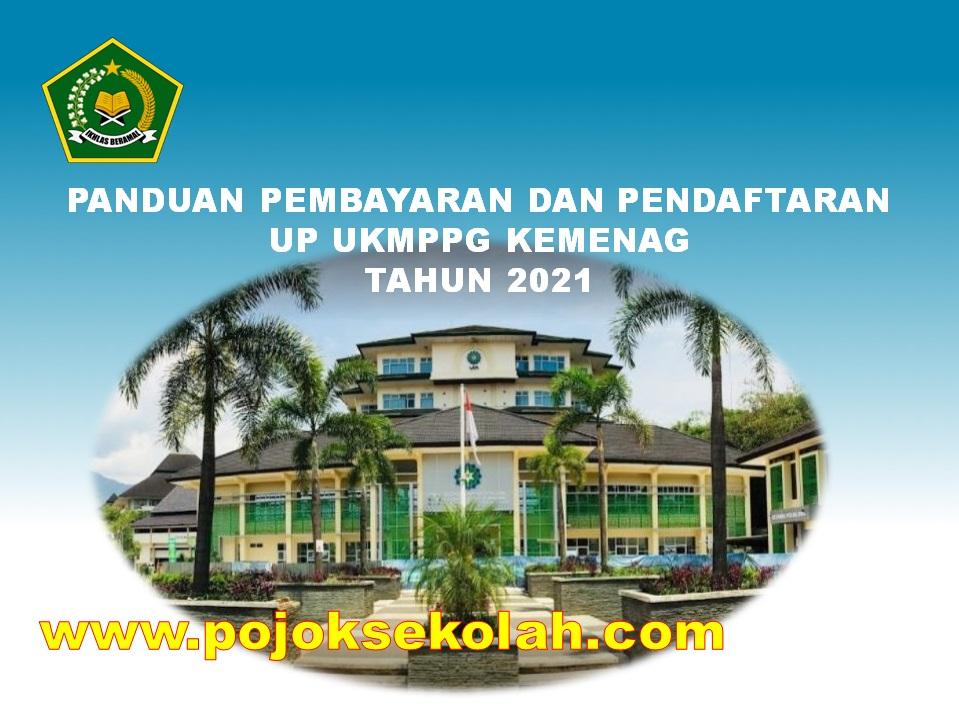 Panduan Pembayaran Dan Pendaftaran UP UKMPPG