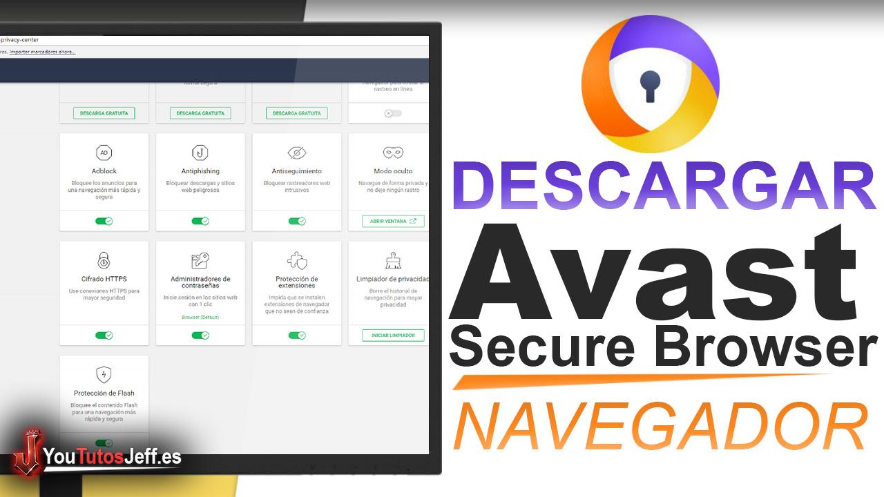 Como Descargar Navegador de Avast Secure Browser - Fácil y Rápido