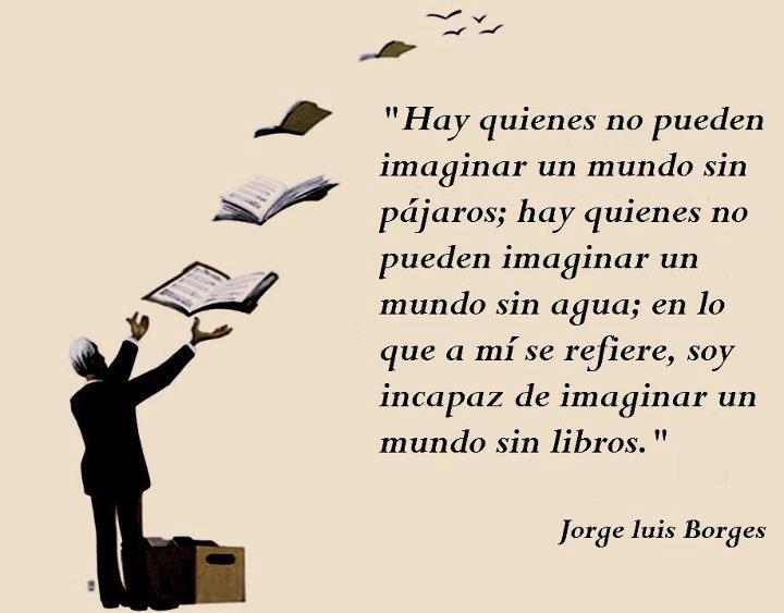 Frases Con Fotos Bonitas Jorge Luis Borges Frases De Amor Con Fotos