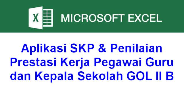 Aplikasi SKP & Penilaian Prestasi Kerja Pegawai Guru dan Kepala Sekolah GOL II B