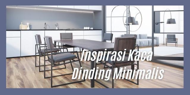 inspirasi desain kaca dinding minimalis