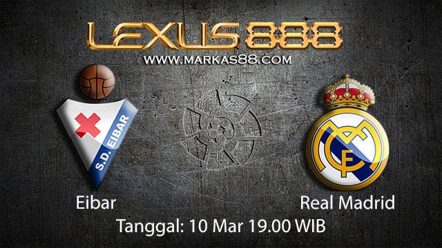 BOLA88 - PREDIKSI TARUHAN BOLA EIBAR VS REAL MADRID 10 MARET 2018 ( SPANISH LA LIGA )