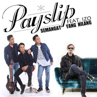 Payslip - Semangat Yang Hilang (feat. Izo) MP3