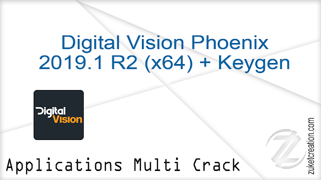 Digital Vision Phoenix 2019.1 R2 (x64) + Keygen   |  896 MB