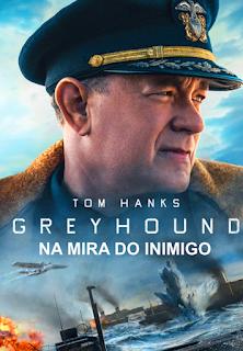 Greyhound: Na Mira do Inimigo (2020) Torrent