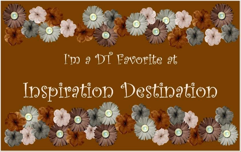 I'm a DT Favorite at Inspiration Destination Challenge n. 19
