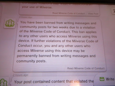 You have been banned from writing messages and community posts for two weeks due to a violation of the Miiverse Code of Conduct