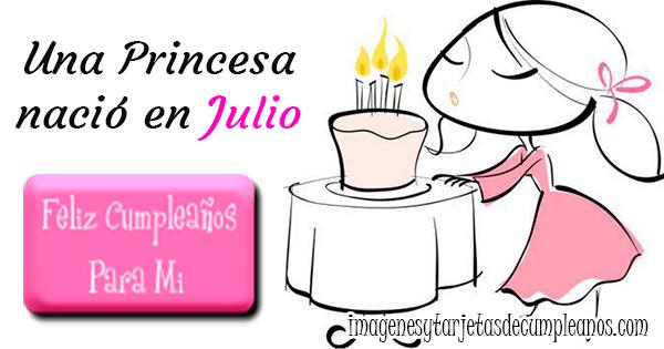 🥳 Una Princesa nació en el mes de Julio