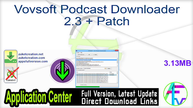 Vovsoft Podcast Downloader 2.3 + Patch