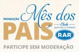 Promoção RAR Queijos e Vinhos Mês dos Pais 2017