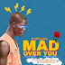 [MUSIC] EMBAZIDHO - MAD OVER YOU  (PROD. BY YOUNGZY)