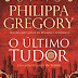 "Editorial Planeta | ""O Último Tudor"" de Philippa Gregory"
