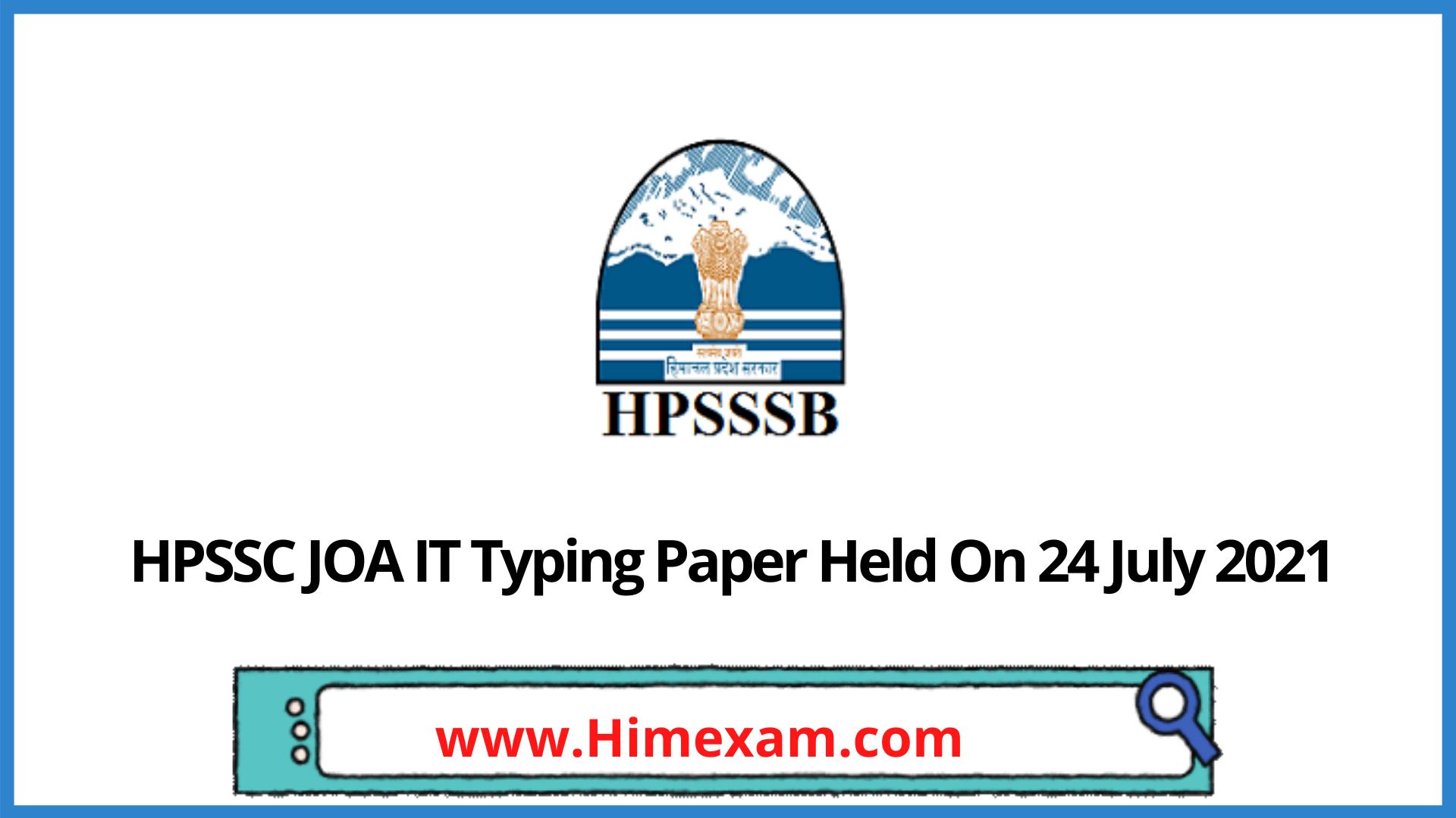 HPSSC JOA IT Typing Paper Held On 24 July 2021