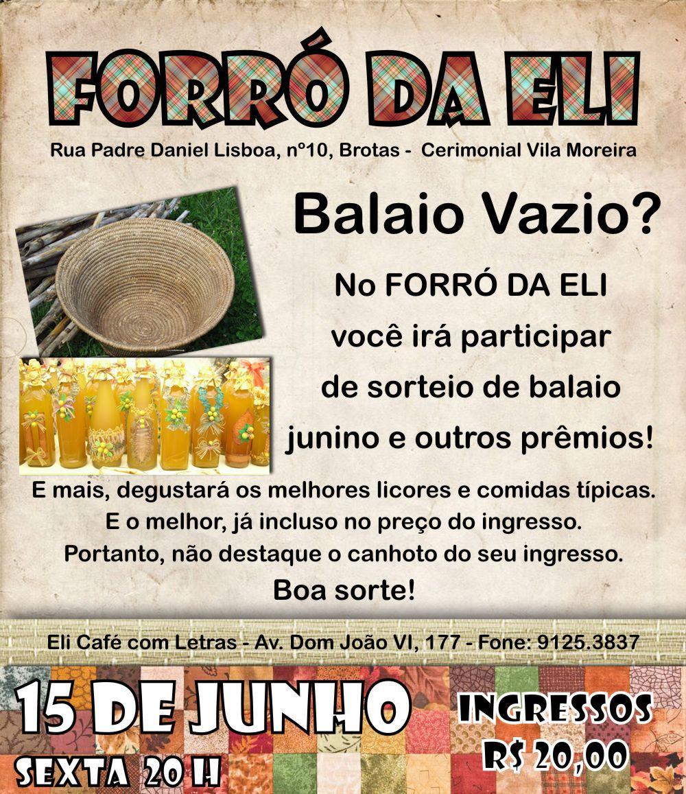 Eli Café Com Letras Balaio Vazio Vá Ao Forró Da Eli E