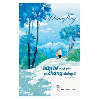 Búp Bê Nhỏ Xinh Và Chàng Khổng Lồ ebook PDF EPUB AWZ3 PRC MOBI