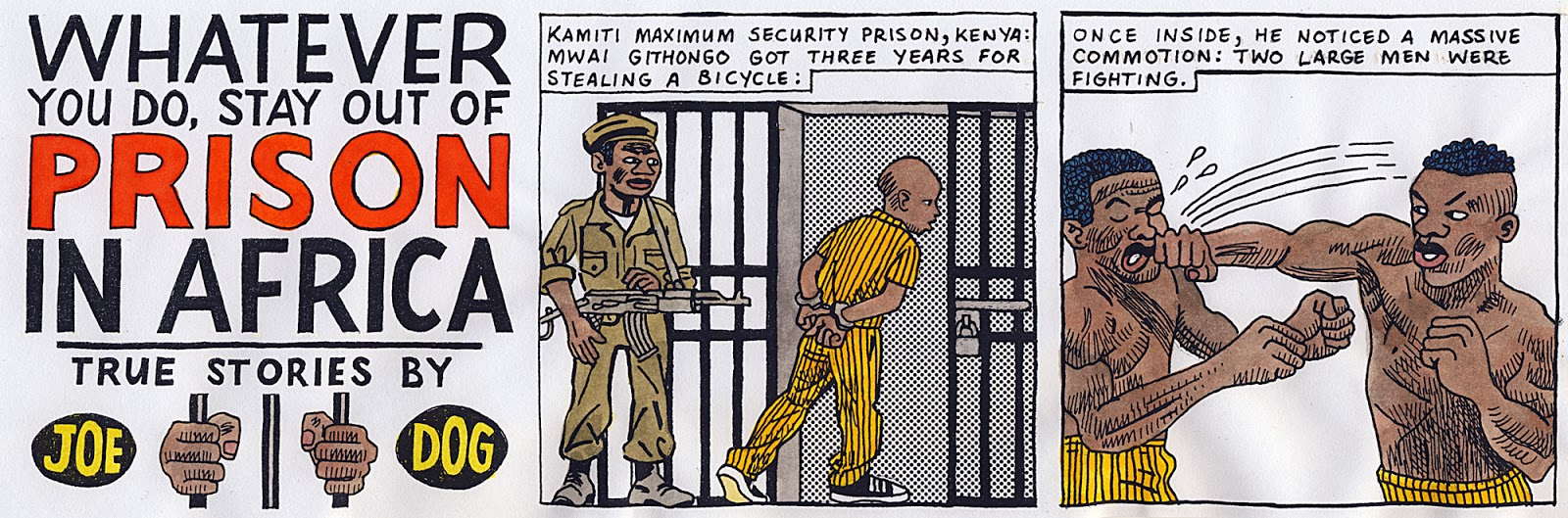 Kannemeyer My True Stories Are Normally Quite Accurate In The Case Of Prison In Africa The Incidents Are Based On Info Found In Local Newspapers