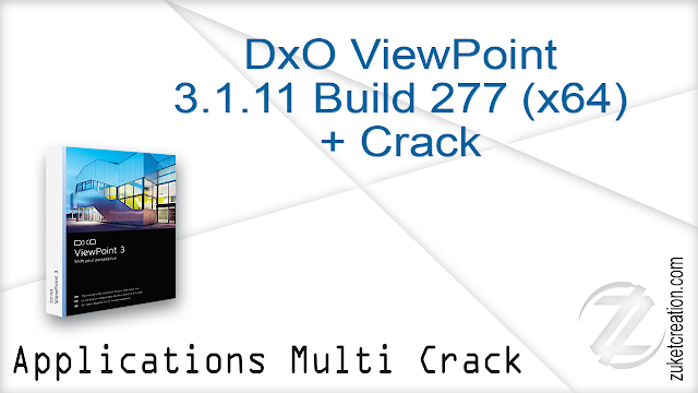 DxO ViewPoint 3.1.11 Build 277 (x64) + Crack    | 76 MB