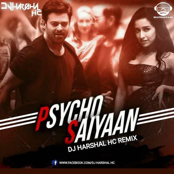 Psycho Saiyaan - (2k19 Remix ) - Dj Harshal Hc