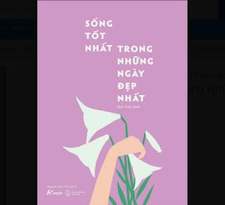 Sống Tốt Nhất Trong Những Ngày Đẹp Nhất ebook PDF EPUB AWZ3 PRC MOBI