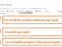 Cara meningkatkan posisi blog ke page 1 google