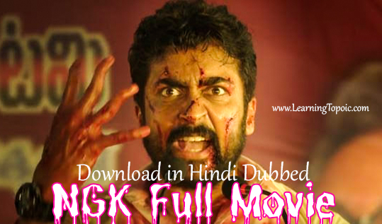 NGK Full Movie Download in Hindi Dubbed    South Indian Movie Hindi Dubbed