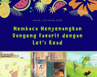 Membaca dongeng dengan aplikasi cerita anak lets read