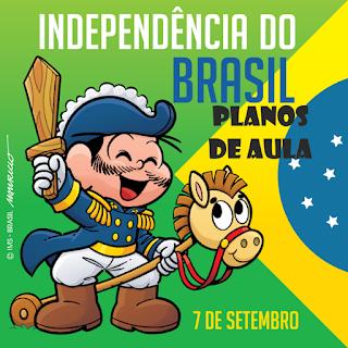Independência do Brasil - Planos de aula  Ensino Fundamental