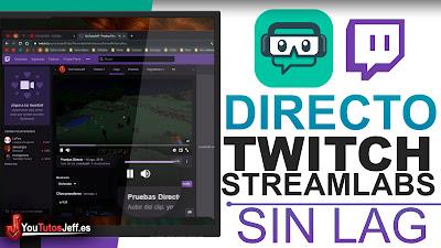 hacer directo en twitch sin lag