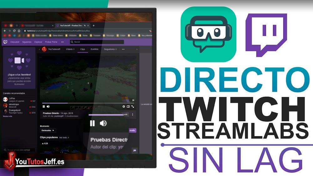 Como Hacer un Directo en Twitch Sin Lag con Streamlabs