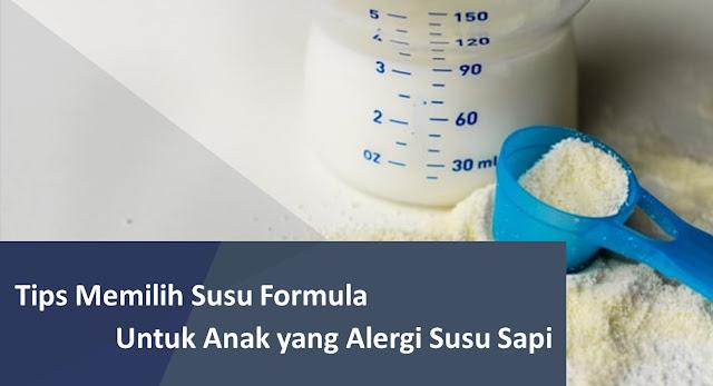 Tips-Memilih-Susu-Formula-Untuk-Anak-yang-Alergi-Susu-Sapi