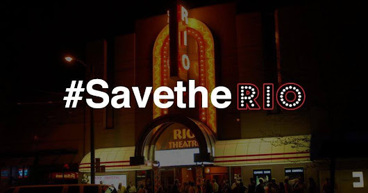 Save The Rio Theater: An Experience You Can't Download