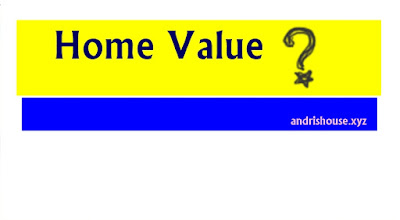 andrishouse.xyz-How Do You Know Your Home's VALUE?