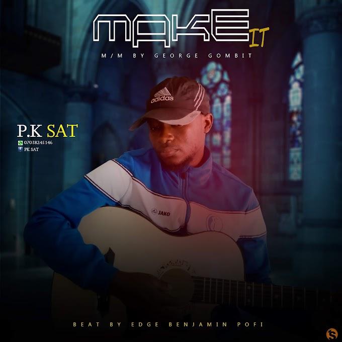 Make it By PK SAT