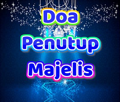 Bacaan Singkat Doa Kafaratul Majelis (Doa Penutup Acara) Lengkap Arab Latin dan Artinya