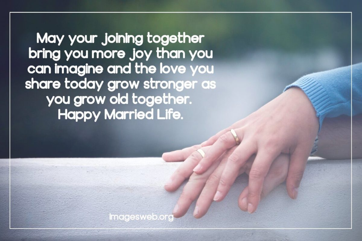 Happy Married Life Wishes