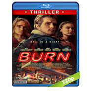 Burn (2019) BRRip 720p Audio Dual Latino-Ingles