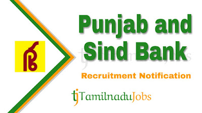 Punjab and Sind Bank Recruitment notification of 2019, Govt jobs in India, govt jobs for graduate, govt jobs fro post graduate, govt jobs for engineers