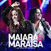 Maiara e Maraisa – Sorte Que Cê Beija Bem ( Sertanejo 2017 ) Download