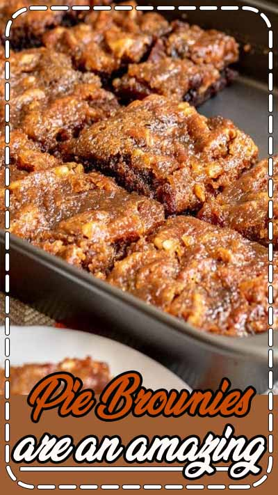 Pie Brownies are an amazing Thanksgiving dessert recipe that combines two classics, rich, fudgy chocolate brownies, and pecan pie, into one awesome dessert.
