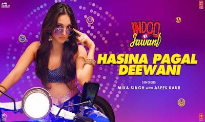 Hasina Pagal Deewani Song Lyrics - Indoo Ki Jawani - Lyrics Mania