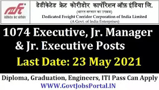 DFCCIL Vacancy Notification / Govt Jobs for 1074 Executive, Jr. Manager & Executives