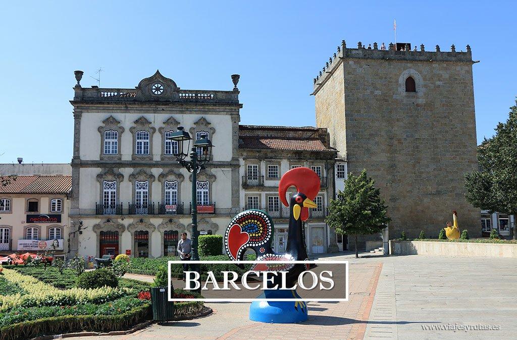 Ruta de un día por Barcelos, que ver y que hacer