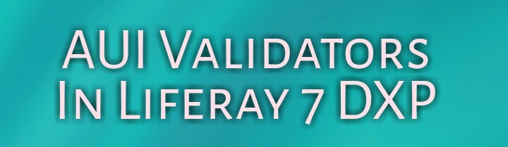 AUI Validators In Liferay
