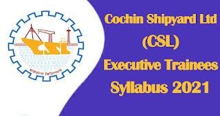 CSL Executive Trainees Syllabus 2021