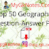 Top 50 Geography Question-Answer PDF