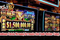 Panduan Untuk Menang Bermain Slot Judi Online Uang Asli