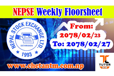 NEPSE Weekly Floor Sheet From 2078-02-23 to 2078-02-27